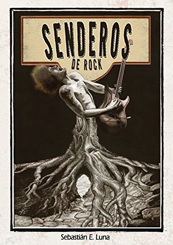 Senderos de rock por Sebastián E. Luna