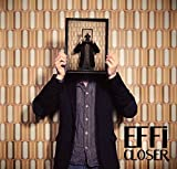 Songtexte von Effi - Closer