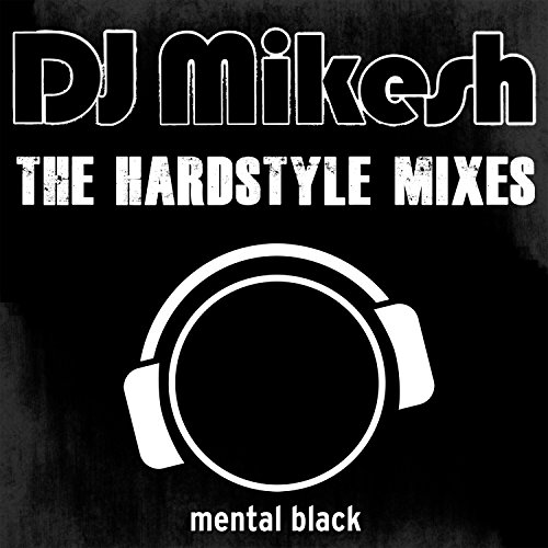The Hardstyle Mixes