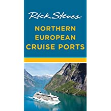 Rick Steves Northern European Cruise Ports (English Edition)