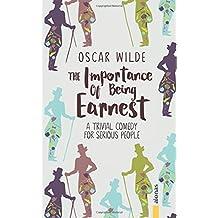 The Importance Of Being Earnest: Oscar Wilde