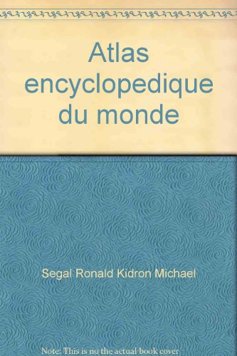 Atlas encyclopédique du monde par Michael Kidron