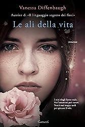 Le ali della vita (Italian Edition)