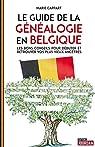 Le guide de la généalogie en Belgique par Cappart