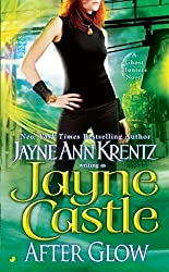 After Glow (Ghost Hunters, Book 2) by Jayne Castle (2004-02-24)