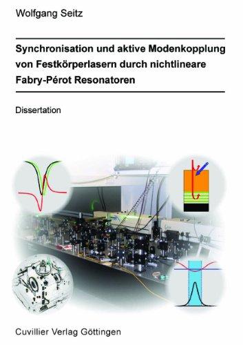 Synchronisation und aktive Modenkopplung von Festkörperlasern durch nichtlineare Fabry-Pérot Resonatoren