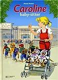 Caroline baby-sitter
