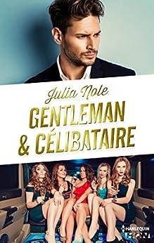 Gentleman et célibataire (HQN) par [Nole, Julia]