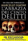 L'abbazia dei cento delitti : Codice millenarius saga