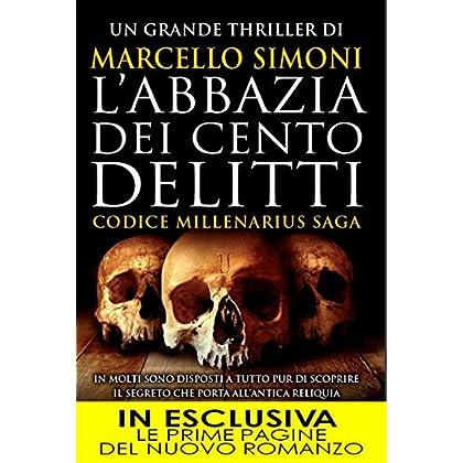 L'abbazia Dei Cento Delitti (Codice Millenarius Saga Vol. 2)