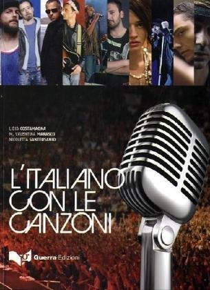L'Italiano Con Le Canzoni: Testo (A2-C1) (Italian Edition) by Lidia Costamagna (2010-02-18)