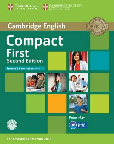 Compact first. Student's book. With answers. Per le Scuole superiori. Con CD-ROM. Con espansione online
