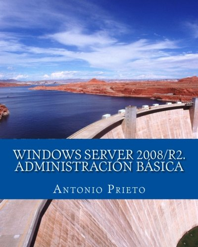 WINDOWS SERVER 2008/R2. Administración Básica
