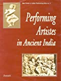 Performing Artists in Ancient India