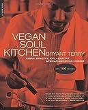 Telecharger Livres Vegan Soul Kitchen Fresh Healthy and Creative African American Cuisine by Terry Bryant 2009 Paperback (PDF,EPUB,MOBI) gratuits en Francaise