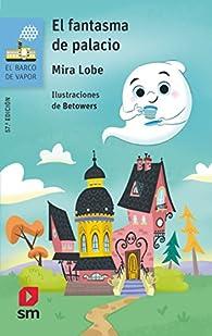 El fantasma de palacio par Mira Lobe