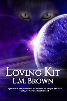 Loving Kit (English Edition) von [Brown, LM]