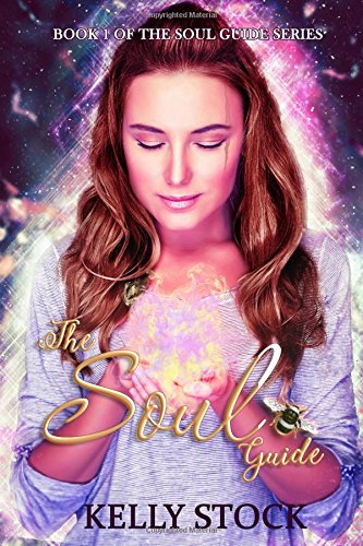 The Soul Guide: Volume 1 (The Soul Guide Series)