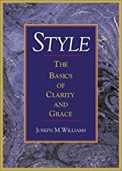 Style: The Basics of Clarity and Grace by Joseph M. Williams (2002-08-12)