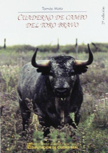 Cuaderno de campo del toro bravo por Tomás Mata Menchero