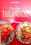 Scarica Libro Cucina tailandese (PDF,EPUB,MOBI) Online Italiano Gratis