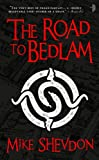 The Road to Bedlam: The Courts of the Feyre, Vol. II