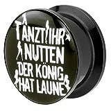 Piersando® Ohr Plug Piercing Kunststoff Motiv Comic Picture Flesh Tunnel Ohrplug mit Tanzt Ihr Nutten der König hat Laune Schwarz 12mm