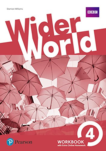 Wider world. Workbook. Per le Scuole superiori. Con e-book. Con 2 espansioni online: Wider World 4 WB w/ Online Homework Pack por Sheila Dignen