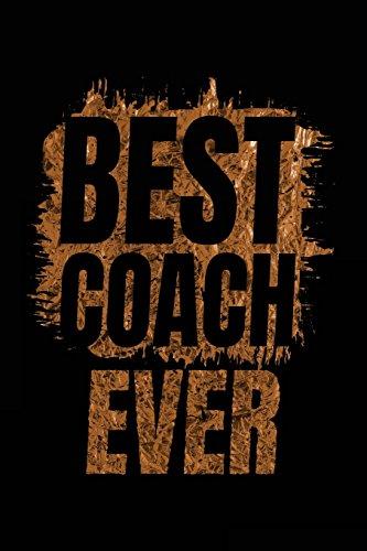 Best Coach Ever: Soccer Coach Notebook Gift V20 (Soccer Books for Kids) por Dartan Creations