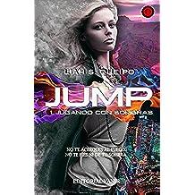 JUGANDO CON SOMBRAS: Jump I (Saga Jump nº 1)