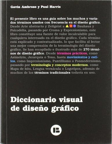 DICCIONARIO VISUAL DEL DISEÑO GRAFICO por Gavin Ambrose