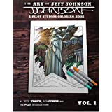 The Art of Jeff Johnson: A Pilot Studios Coloring Book Vol. 1 by Jeff Johnson (2016-04-12)