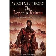 The Leper's Return (Knights Templar Mysteries (Simon & Schuster))