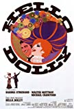 Hello Dolly Poster Movie B 27 x 40 In - 69cm x 102cm Barbra Streisand Walter Matthau Michael Crawford Louis Armstrong E.J. Peaker Marianne McAndrew