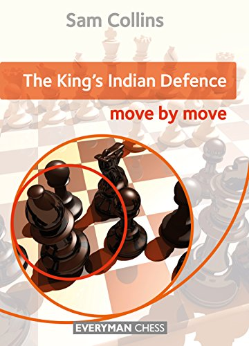 The King's Indian Defence: Move by Move por Sam Collins