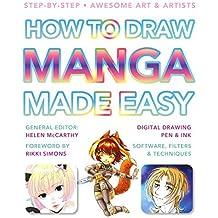 How to Draw Manga Made Easy (Made Easy (Art)) (2015-05-10)