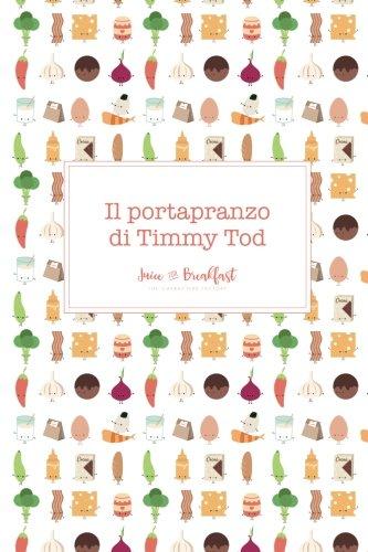 il-portapranzo-di-timmy-tod