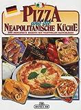 Pizza e cucina napoletana. Ediz. tedesca