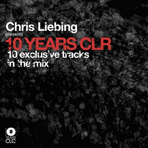 Chris Liebing Presents 10 Years Clr Clr-audio