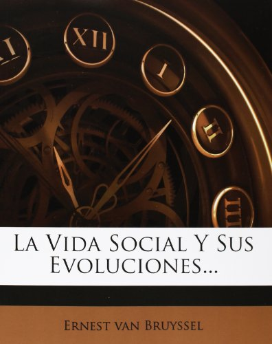 La Vida Social Y Sus Evoluciones...