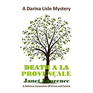 Death à la Provençale (The Darina Lisle Mysteries Book 7)