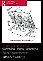 Routledge handbook of international political economy (ipe) (Routledge Handbooks (Paperback))