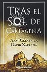Tras el sol de Cartagena par Ballabriga