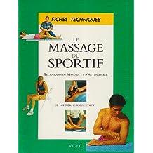 Massage du sportif : techniques de massage et d'automassage