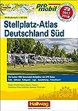 Deutschland Süd Stellplatz-Atlas 2017 (Hallwag Promobil)