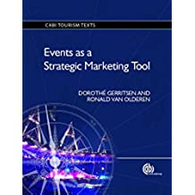 Events as a Strategic Marketing Tool. CABI Tourism Texts (English Edition)