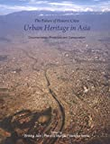 The Future of Historic Cities: Urban Heritage in Asia