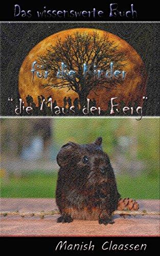 """Das wissenswerte Buch für die Kinder """"die Maus der Berg"""""""