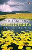 Connemara: The Last Pool of Darkness by Tim Robinson (2010-03-24)