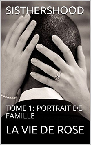 SISTERSHOOD: TOME 1: PORTRAIT DE FAMILLE (French Edition)